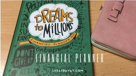 Things I love about Dreams To Millions Financial Planner 2019