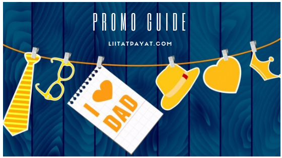 Father's Day 2019: Promos and Discounts